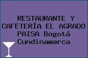RESTAURANTE Y CAFETERÍA EL AGRADO PAISA Bogotá Cundinamarca