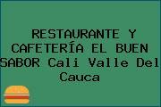 RESTAURANTE Y CAFETERÍA EL BUEN SABOR Cali Valle Del Cauca
