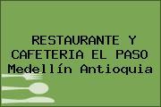 RESTAURANTE Y CAFETERIA EL PASO Medellín Antioquia
