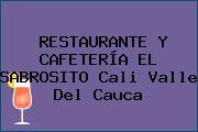 RESTAURANTE Y CAFETERÍA EL SABROSITO Cali Valle Del Cauca