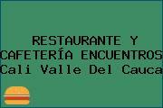 RESTAURANTE Y CAFETERÍA ENCUENTROS Cali Valle Del Cauca