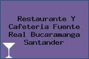 Restaurante Y Cafeteria Fuente Real Bucaramanga Santander