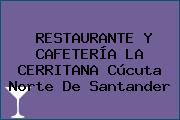 RESTAURANTE Y CAFETERÍA LA CERRITANA Cúcuta Norte De Santander