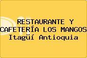 RESTAURANTE Y CAFETERÍA LOS MANGOS Itagüí Antioquia