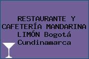 RESTAURANTE Y CAFETERÍA MANDARINA LIMÓN Bogotá Cundinamarca
