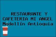 RESTAURANTE Y CAFETERIA MI ANGEL Medellín Antioquia
