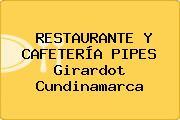 RESTAURANTE Y CAFETERÍA PIPES Girardot Cundinamarca