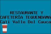 RESTAURANTE Y CAFETERÍA TEQUENDAMA Cali Valle Del Cauca