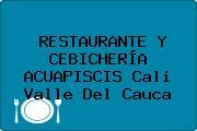 RESTAURANTE Y CEBICHERÍA ACUAPISCIS Cali Valle Del Cauca