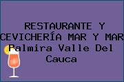 RESTAURANTE Y CEVICHERÍA MAR Y MAR Palmira Valle Del Cauca