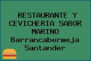 RESTAURANTE Y CEVICHERIA SABOR MARINO Barrancabermeja Santander