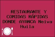 RESTAURANTE Y COMIDAS RÁPIDAS DONDE AYANCA Neiva Huila