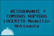 RESTAURANTE Y COMIDAS RAPIDAS LUCERITO Medellín Antioquia