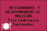 RESTAURANTE Y DESAYUNADERO EL MALECÓN Floridablanca Santander