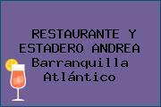 RESTAURANTE Y ESTADERO ANDREA Barranquilla Atlántico