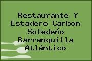 Restaurante Y Estadero Carbon Soledeño Barranquilla Atlántico