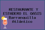 RESTAURANTE Y ESTADERO EL OASIS Barranquilla Atlántico