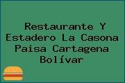 Restaurante Y Estadero La Casona Paisa Cartagena Bolívar