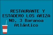 RESTAURANTE Y ESTADERO LOS ARIZA NO. 3 Baranoa Atlántico