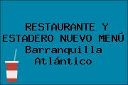 RESTAURANTE Y ESTADERO NUEVO MENÚ Barranquilla Atlántico