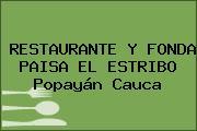 RESTAURANTE Y FONDA PAISA EL ESTRIBO Popayán Cauca