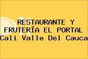 RESTAURANTE Y FRUTERÍA EL PORTAL Cali Valle Del Cauca