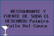 RESTAURANTE Y FUENTE DE SODA EL DESCANSO Palmira Valle Del Cauca