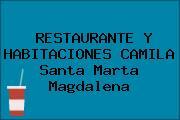 RESTAURANTE Y HABITACIONES CAMILA Santa Marta Magdalena