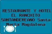RESTAURANTE Y HOTEL EL RANCHITO SANTANDEREANO Santa Marta Magdalena