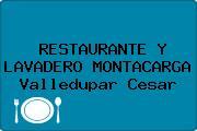 RESTAURANTE Y LAVADERO MONTACARGA Valledupar Cesar