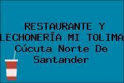 RESTAURANTE Y LECHONERÍA MI TOLIMA Cúcuta Norte De Santander