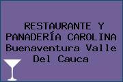 RESTAURANTE Y PANADERÍA CAROLINA Buenaventura Valle Del Cauca