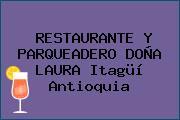 RESTAURANTE Y PARQUEADERO DOÑA LAURA Itagüí Antioquia