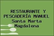 RESTAURANTE Y PESCADERÍA MANUEL Santa Marta Magdalena