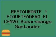RESTAURANTE Y PIQUETEADERO EL CHAVO Bucaramanga Santander