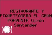 RESTAURANTE Y PIQUETEADERO EL GRAN PORVENIR Girón Santander