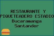 RESTAURANTE Y PIQUETEADERO ESTADIO Bucaramanga Santander