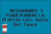 RESTAURANTE Y PIQUETEADERO LA PLAYITA Cali Valle Del Cauca