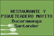 RESTAURANTE Y PIQUETEADERO MAYITO Bucaramanga Santander