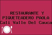 RESTAURANTE Y PIQUETEADERO PAOLA Cali Valle Del Cauca