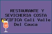 RESTAURANTE Y SEVICHERIA COSTA PACIFICA Cali Valle Del Cauca