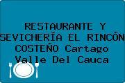 RESTAURANTE Y SEVICHERÍA EL RINCÓN COSTEÑO Cartago Valle Del Cauca