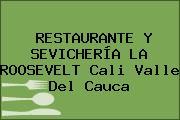 RESTAURANTE Y SEVICHERÍA LA ROOSEVELT Cali Valle Del Cauca