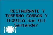 RESTAURANTE Y TABERNA CARBON Y TEQUILA San Gil Santander