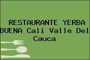 RESTAURANTE YERBA BUENA Cali Valle Del Cauca
