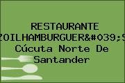 RESTAURANTE ZOILHAMBURGUER'S Cúcuta Norte De Santander