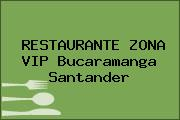 RESTAURANTE ZONA VIP Bucaramanga Santander