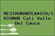 RESTAURANTE'S RIOMAR Cali Valle Del Cauca