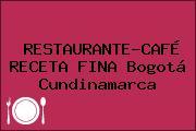 RESTAURANTE-CAFÉ RECETA FINA Bogotá Cundinamarca