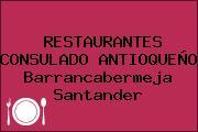 RESTAURANTES CONSULADO ANTIOQUEÑO Barrancabermeja Santander